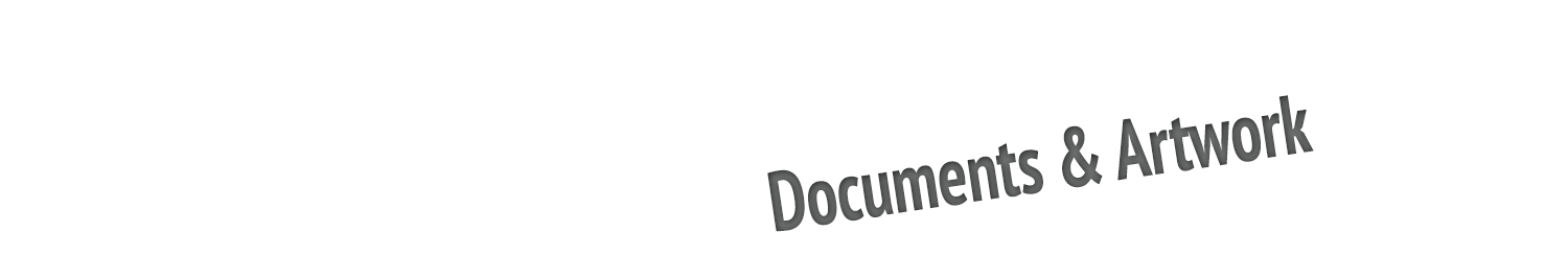 Documents & Artwork